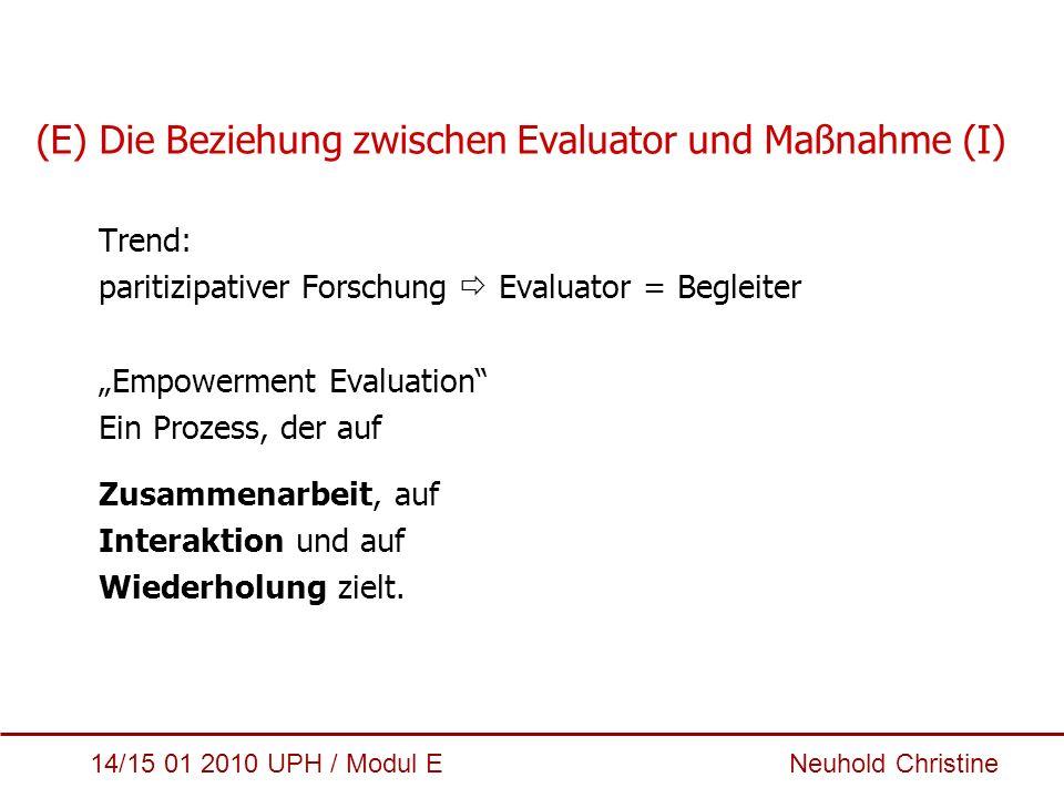 (E) Die Beziehung zwischen Evaluator und Maßnahme (I)