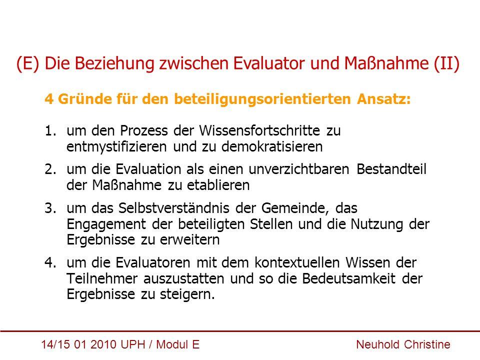 (E) Die Beziehung zwischen Evaluator und Maßnahme (II)