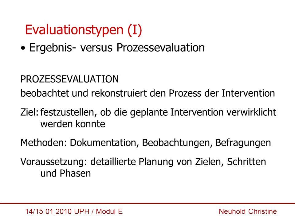 Evaluationstypen (I) Ergebnis- versus Prozessevaluation