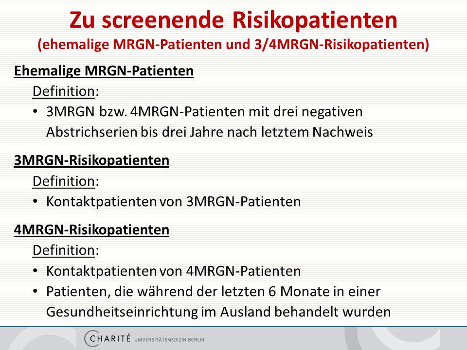 Screening und Isolierung von ehemaligen und MRGN-Risikopatienten