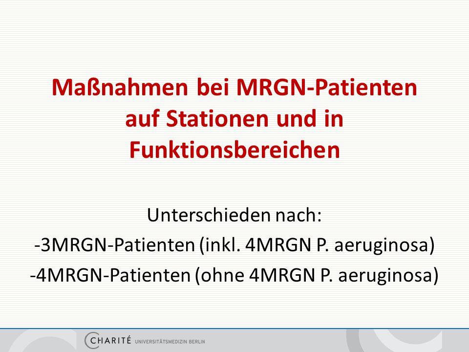 Maßnahmen bei MRGN-Patienten auf Normalpflegestationen und ITS