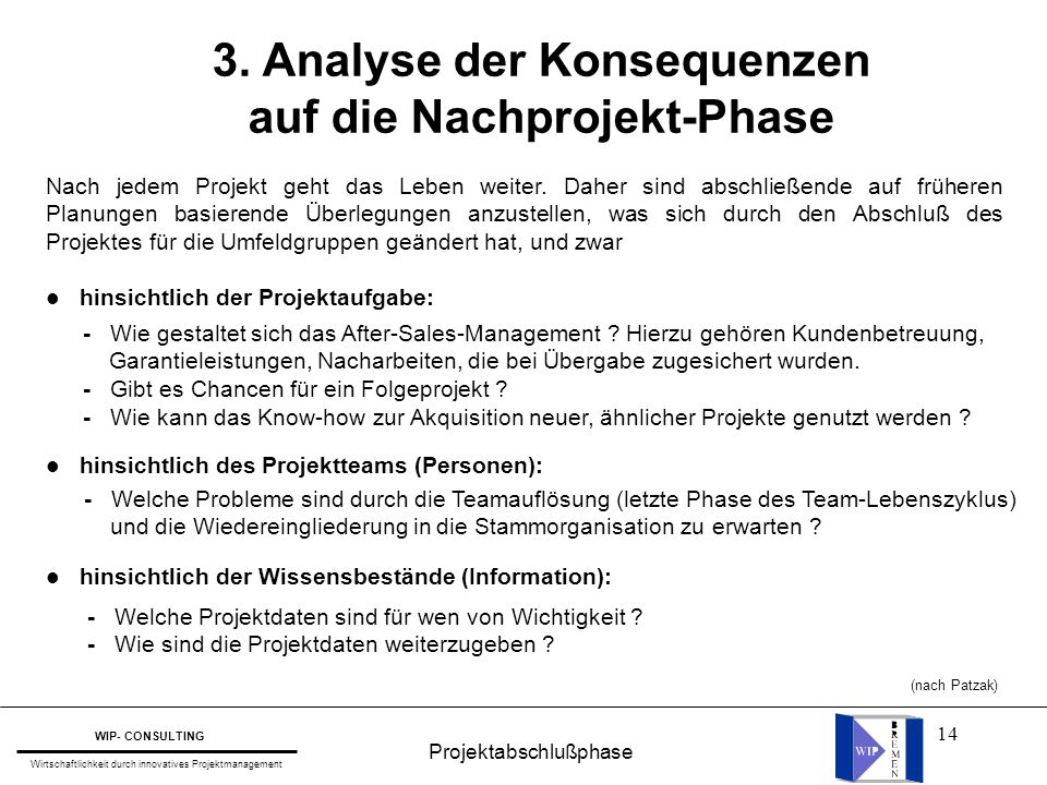 3. Analyse der Konsequenzen auf die Nachprojekt-Phase