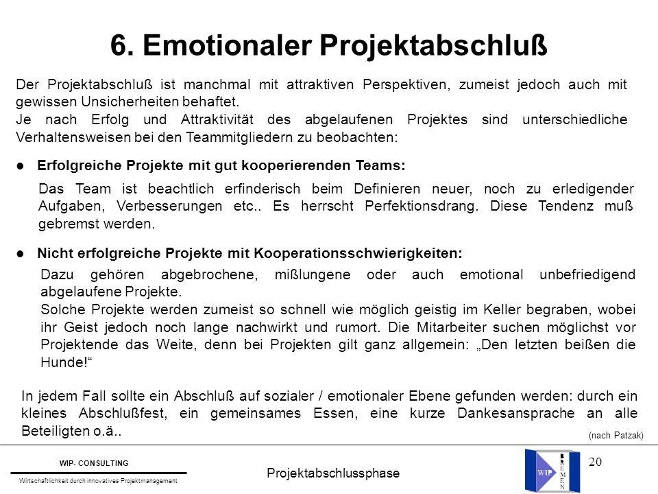 6. Emotionaler Projektabschluß
