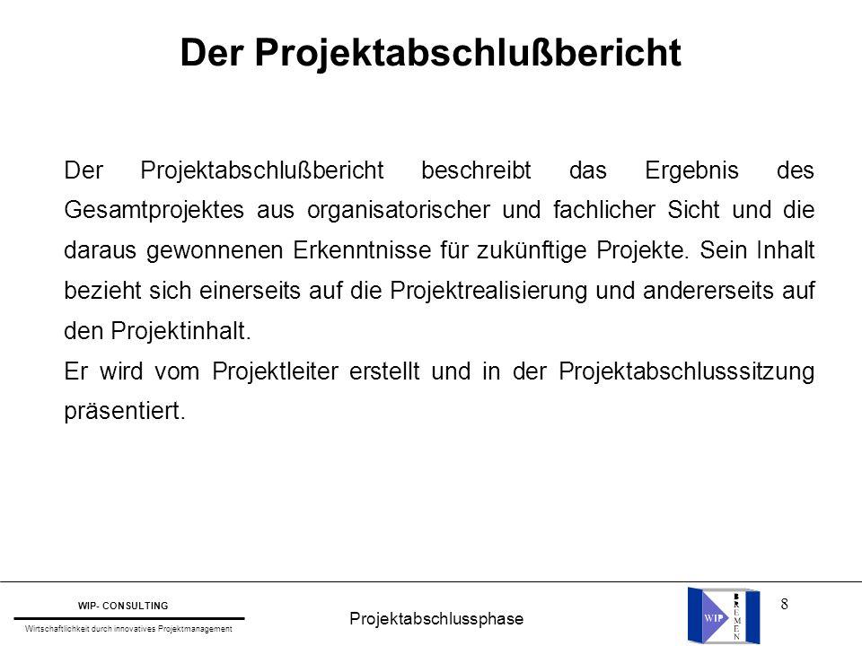 Der Projektabschlußbericht