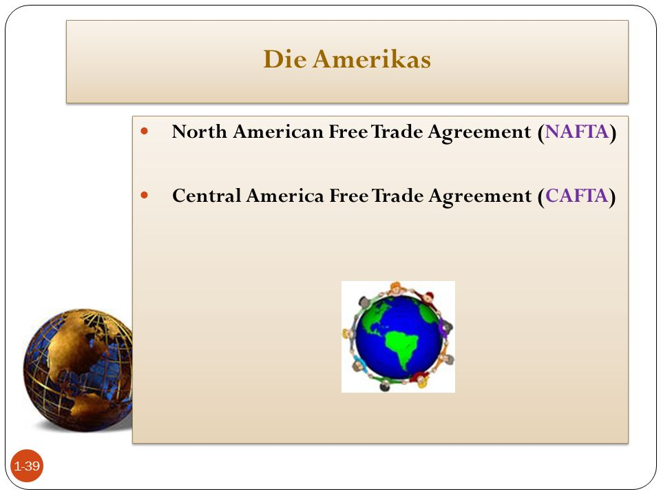 Die Amerikas North American Free Trade Agreement (NAFTA)
