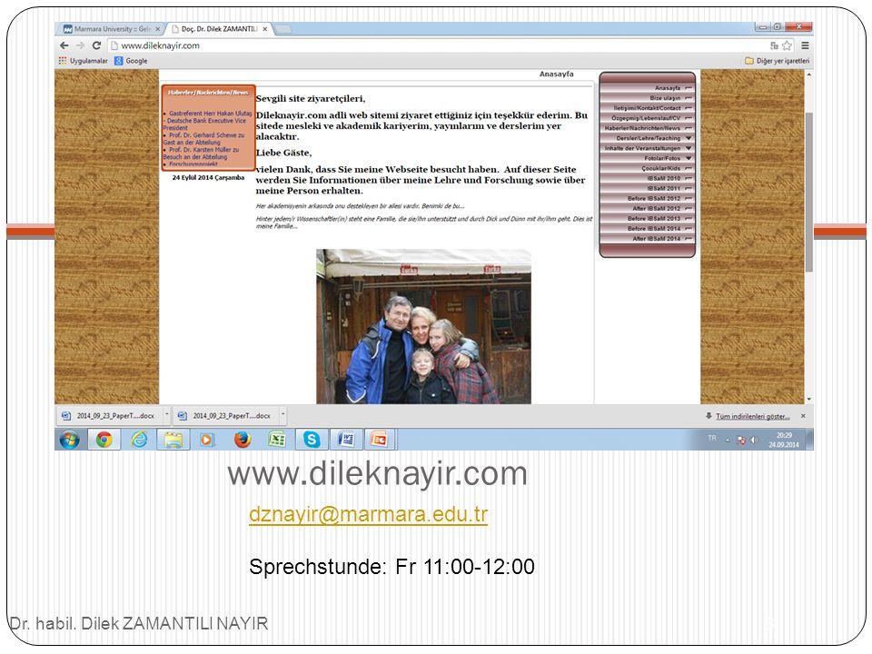 www.dileknayir.com dznayir@marmara.edu.tr Sprechstunde: Fr 11:00-12:00