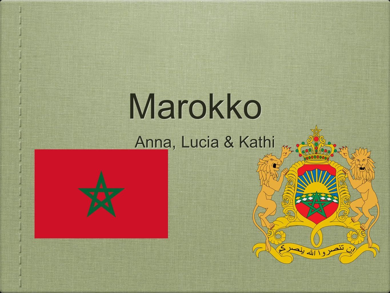 Marokko Anna, Lucia & Kathi