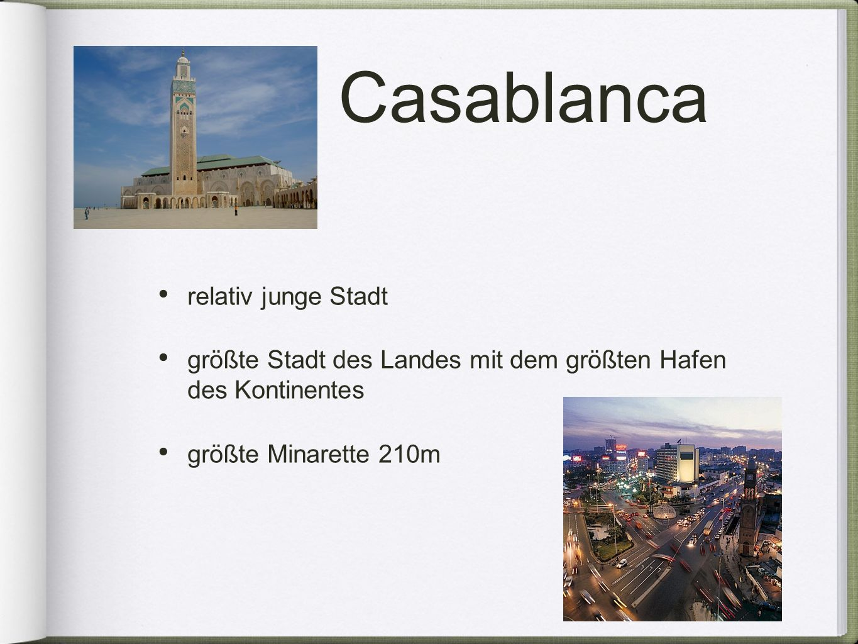 Casablanca relativ junge Stadt