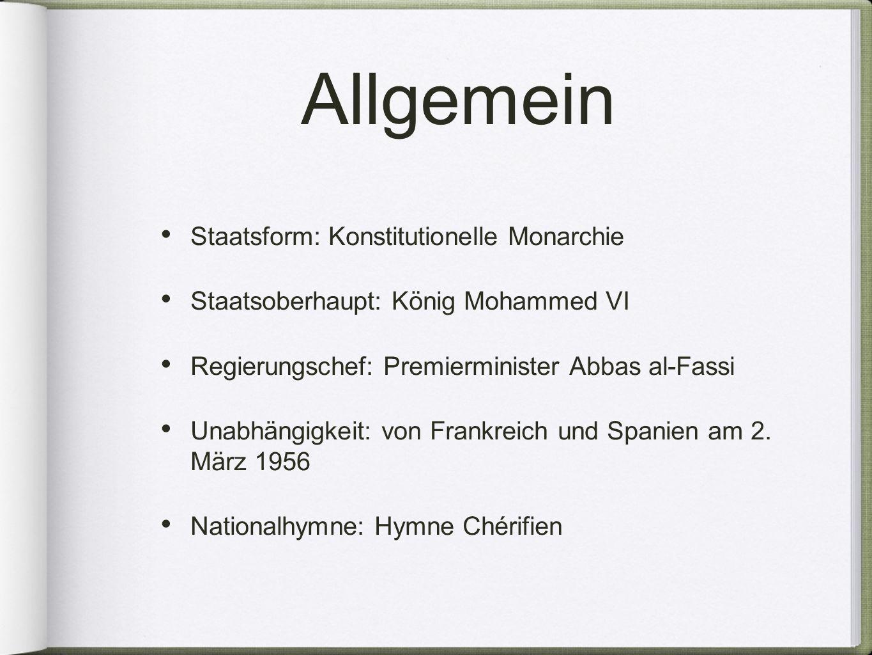 Allgemein Staatsform: Konstitutionelle Monarchie