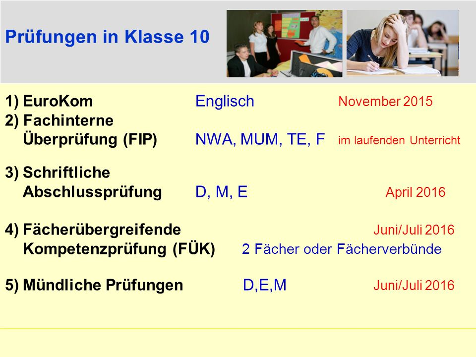 Prüfungen in Klasse 10 EuroKom Englisch November 2015 2) Fachinterne