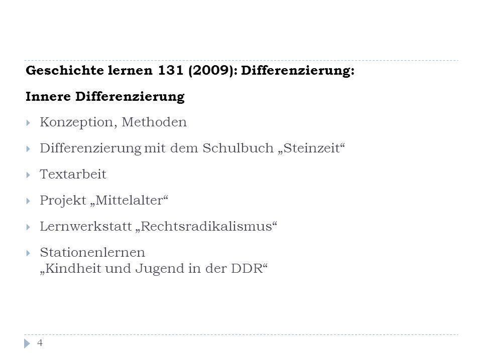 Geschichte lernen 131 (2009): Differenzierung: Innere Differenzierung