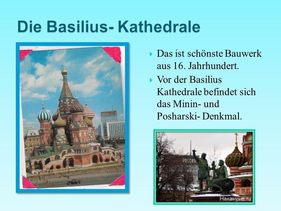 Die Basilius- Kathedrale