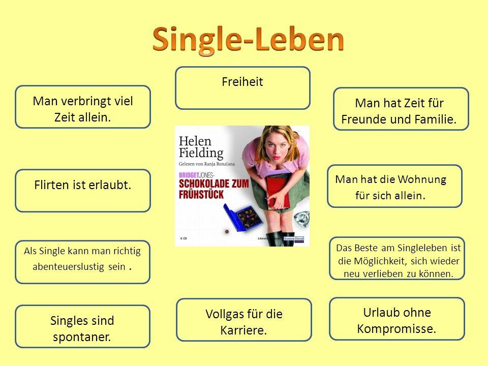 Single-Leben Freiheit Man verbringt viel Zeit allein.