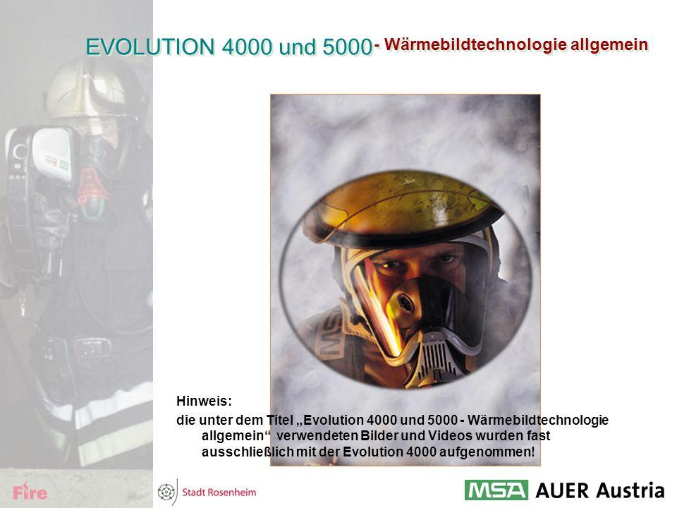 EVOLUTION 4000 und 5000 - Wärmebildtechnologie allgemein Hinweis: