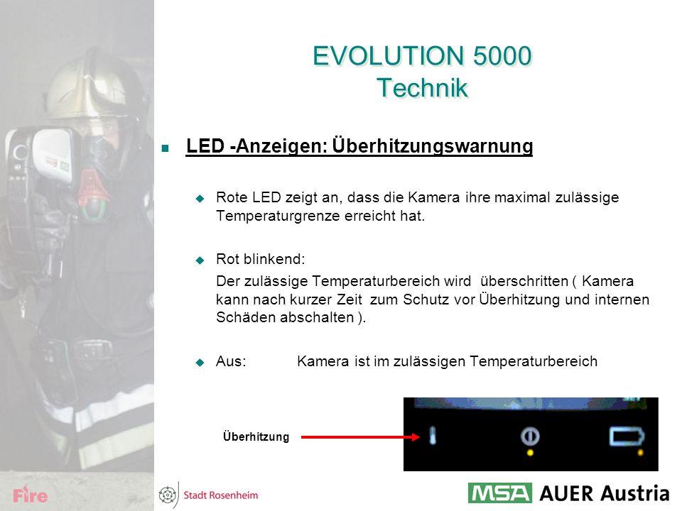 EVOLUTION 5000 Technik LED -Anzeigen: Überhitzungswarnung