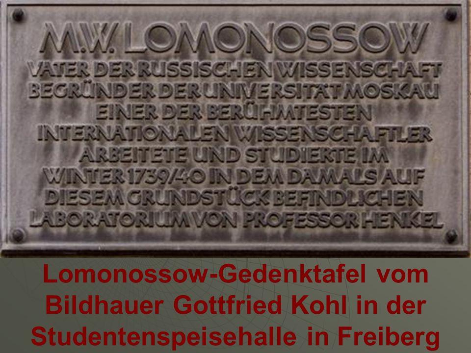 Lomonossow-Gedenktafel vom Bildhauer Gottfried Kohl in der Studentenspeisehalle in Freiberg