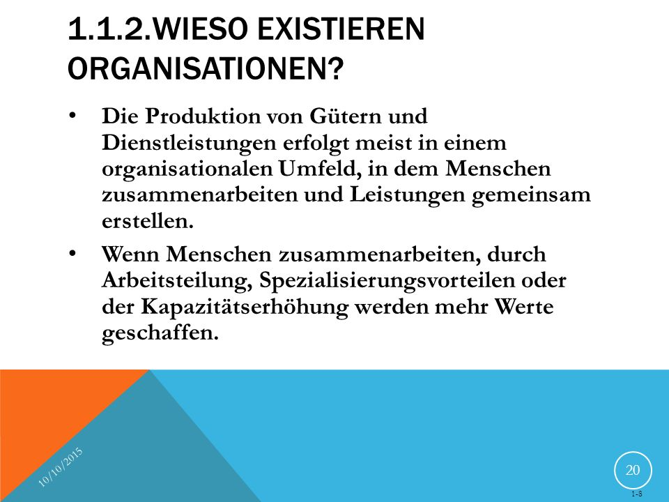 1.1.2.Wieso existieren Organisationen