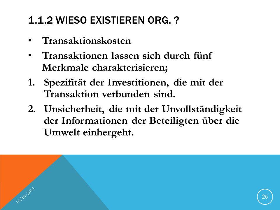 Transaktionen lassen sich durch fünf Merkmale charakterisieren;