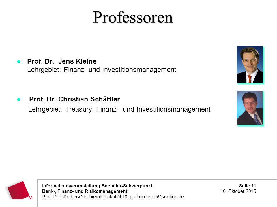 Professoren Prof. Dr. Jens Kleine Lehrgebiet: Finanz- und Investitionsmanagement. Prof. Dr. Christian Schäffler.