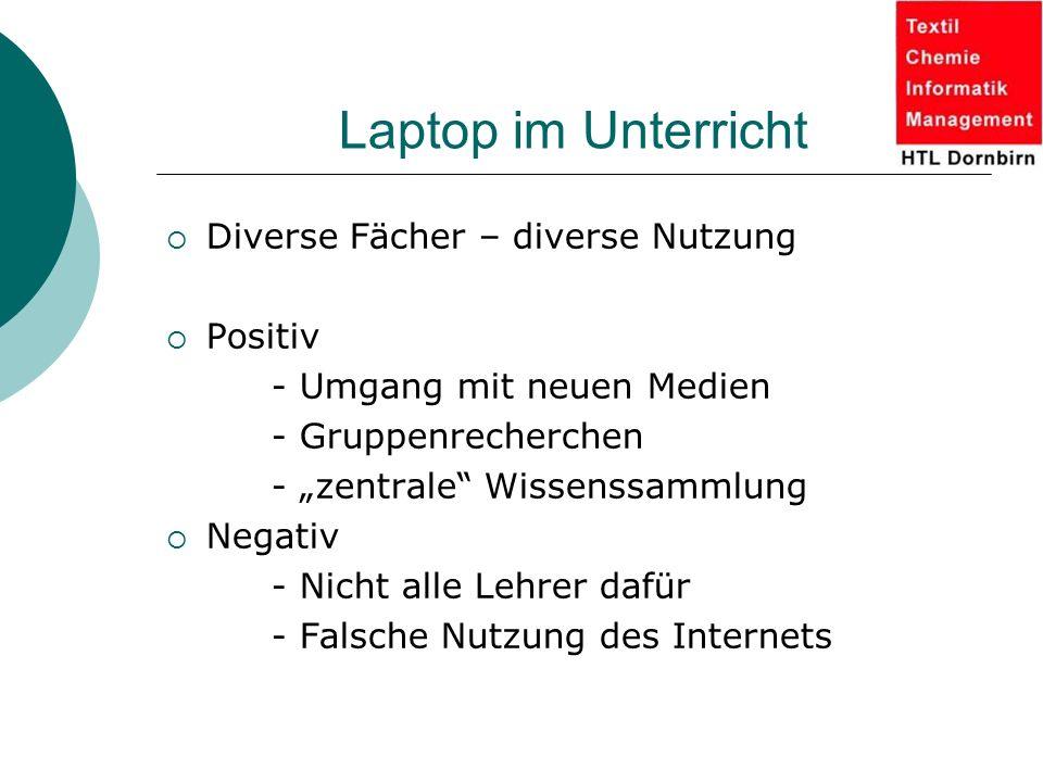 Laptop im Unterricht Diverse Fächer – diverse Nutzung Positiv