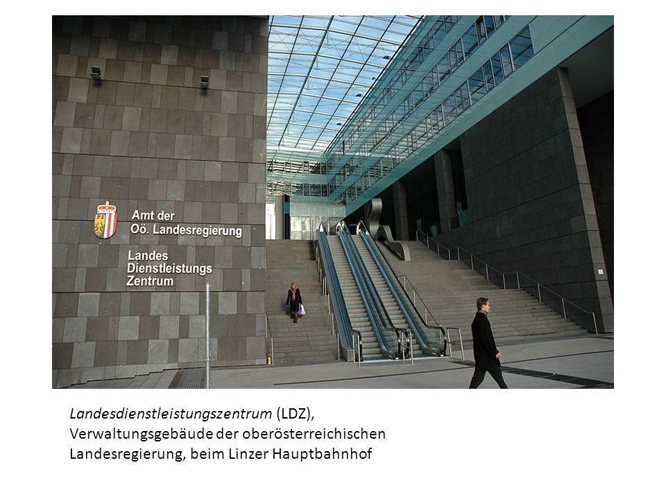 Landesdienstleistungszentrum (LDZ), Verwaltungsgebäude der oberösterreichischen Landesregierung, beim Linzer Hauptbahnhof