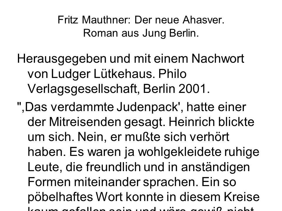 Fritz Mauthner: Der neue Ahasver. Roman aus Jung Berlin.