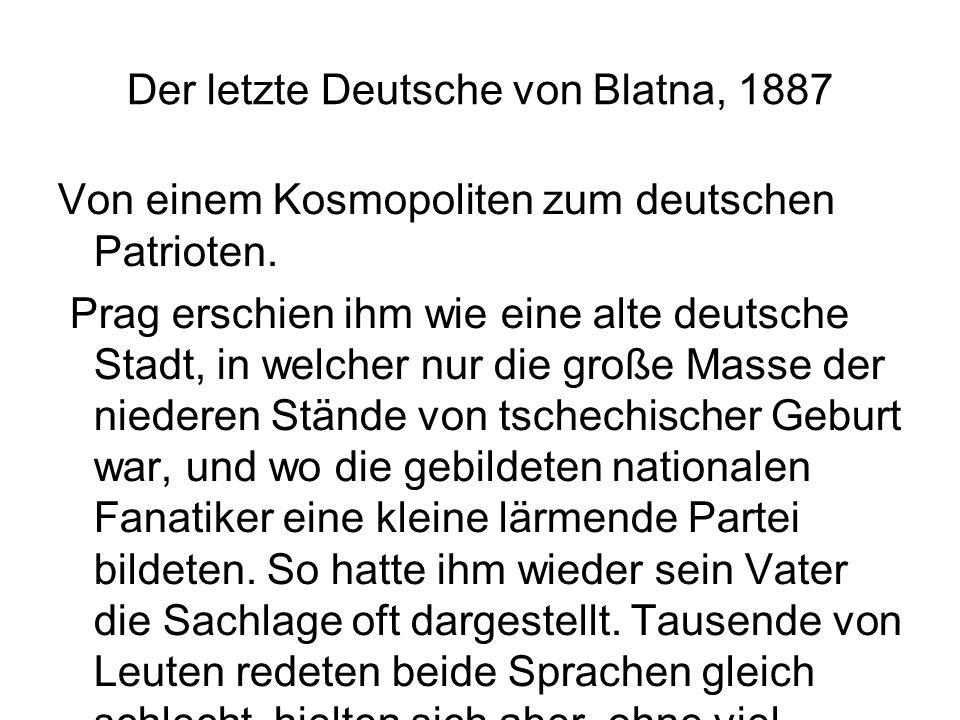 Der letzte Deutsche von Blatna, 1887