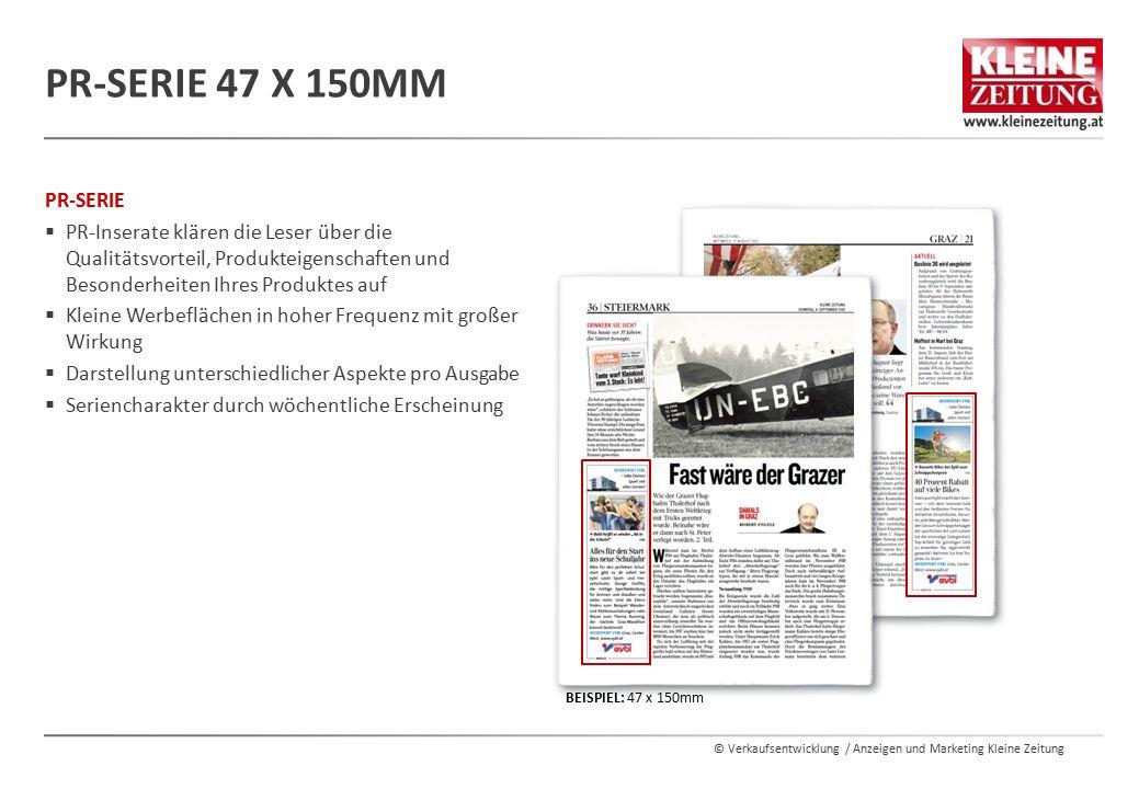 PR-Serie 47 x 150mm PR-SERIE. PR-Inserate klären die Leser über die Qualitätsvorteil, Produkteigenschaften und Besonderheiten Ihres Produktes auf.
