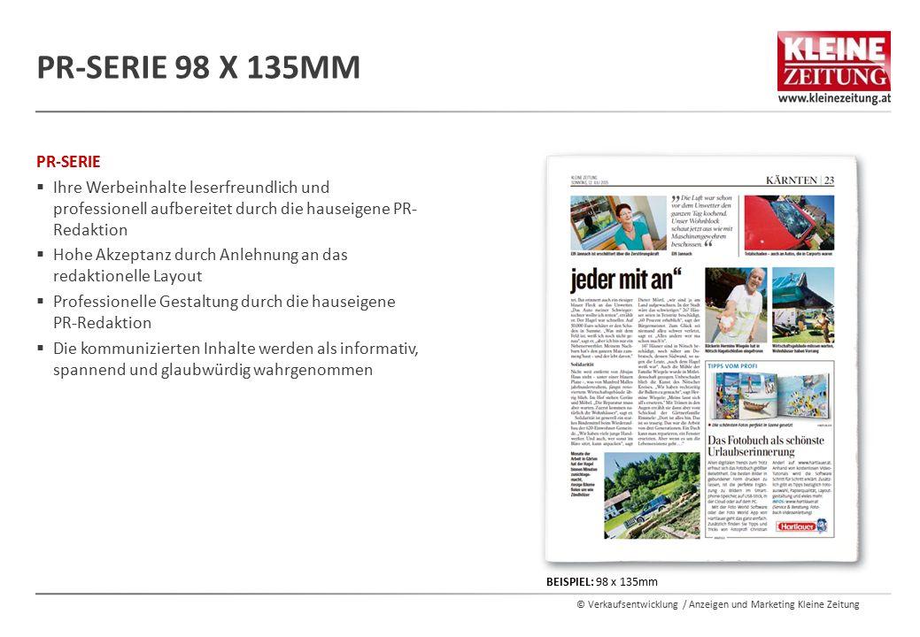 PR-Serie 98 x 135mm PR-SERIE. Ihre Werbeinhalte leserfreundlich und professionell aufbereitet durch die hauseigene PR-Redaktion.
