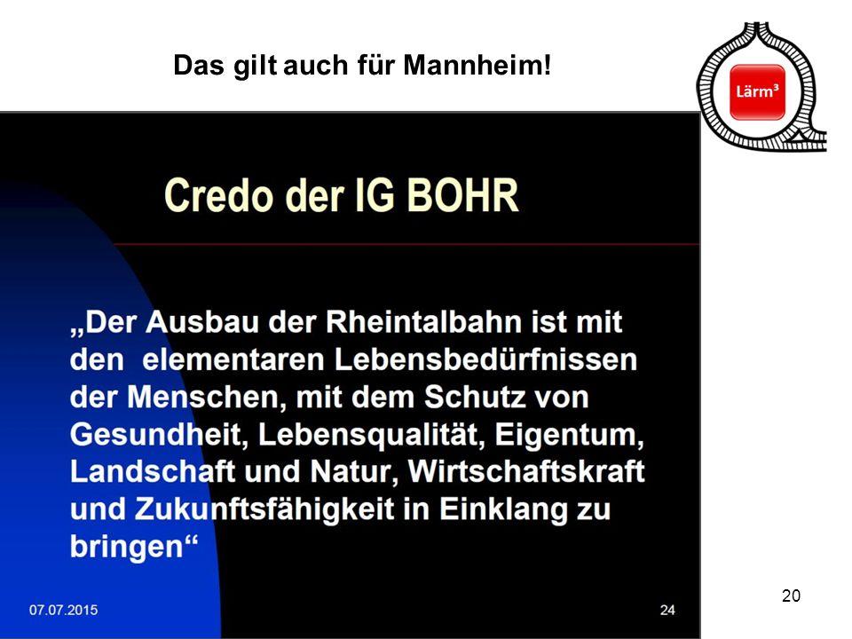 Das gilt auch für Mannheim!