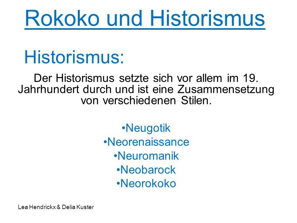 Rokoko und Historismus