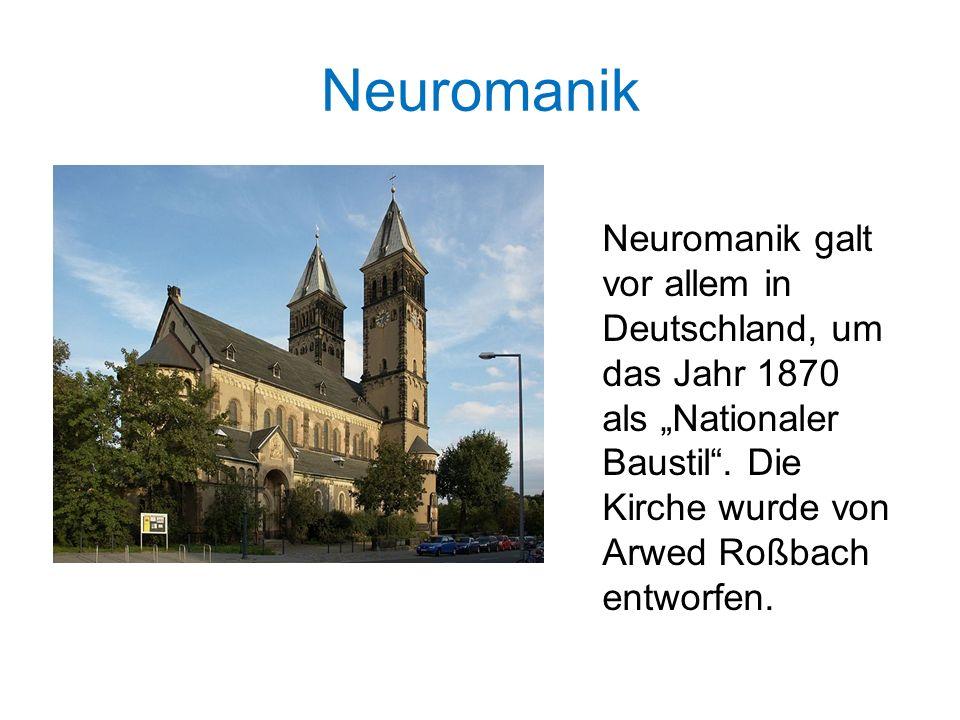"""Neuromanik Neuromanik galt vor allem in Deutschland, um das Jahr 1870 als """"Nationaler Baustil ."""