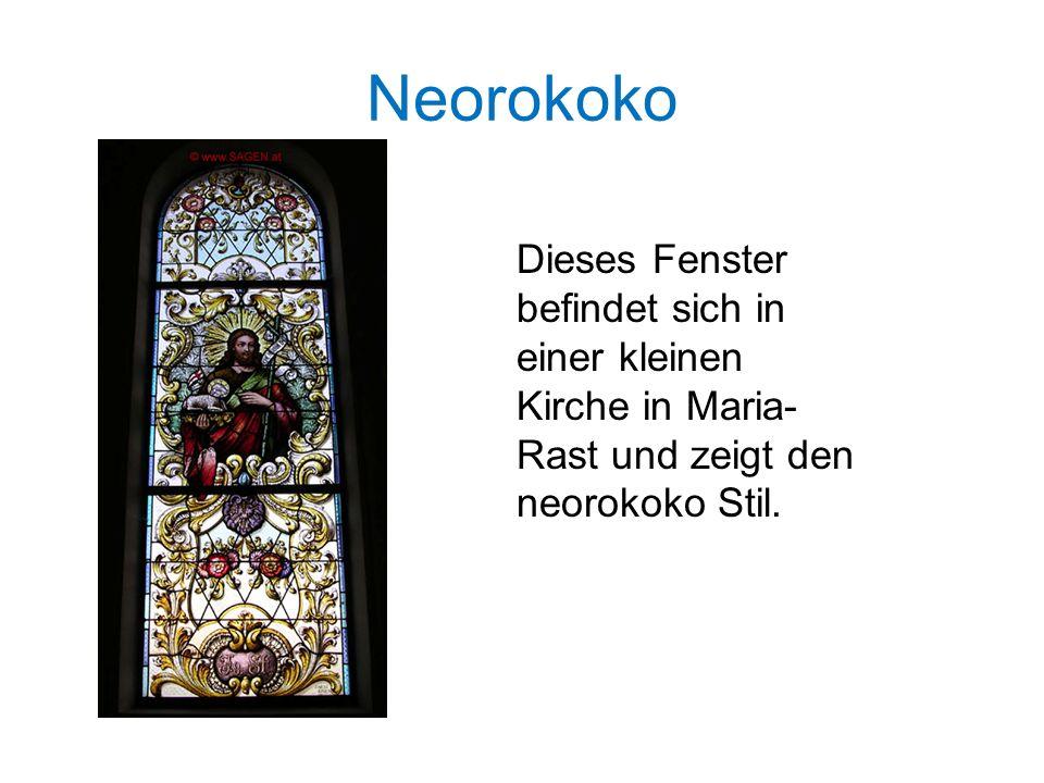 Neorokoko Dieses Fenster befindet sich in einer kleinen Kirche in Maria-Rast und zeigt den neorokoko Stil.