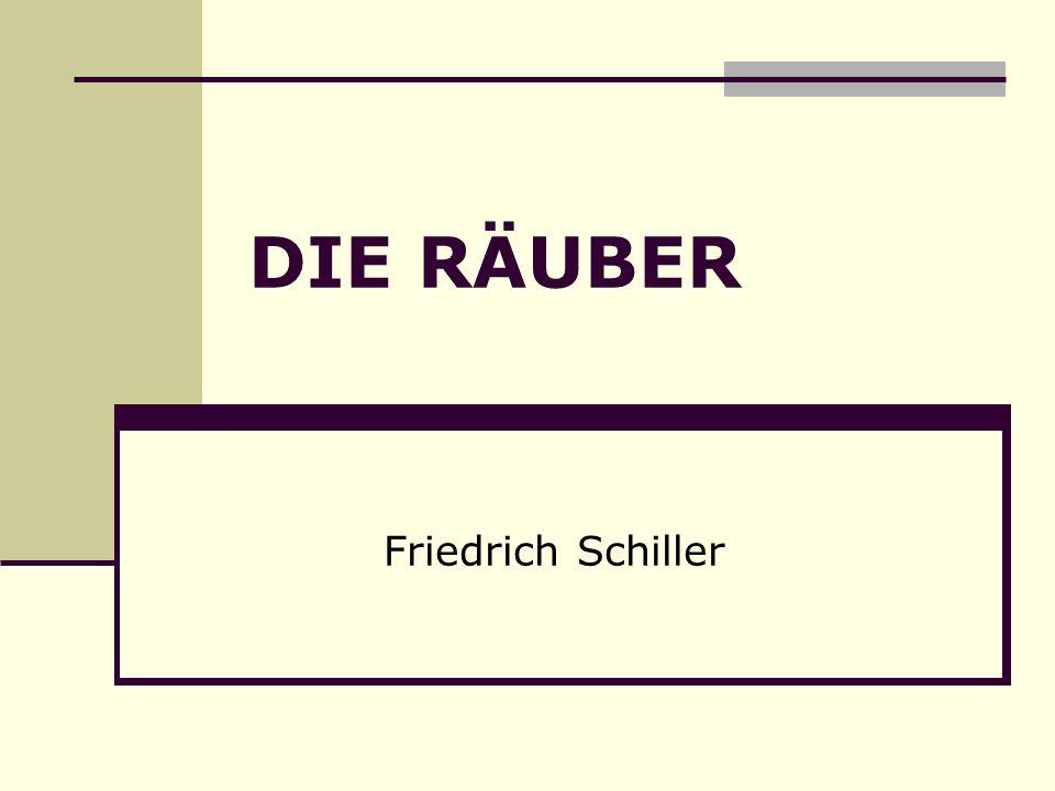 DIE RÄUBER Friedrich Schiller