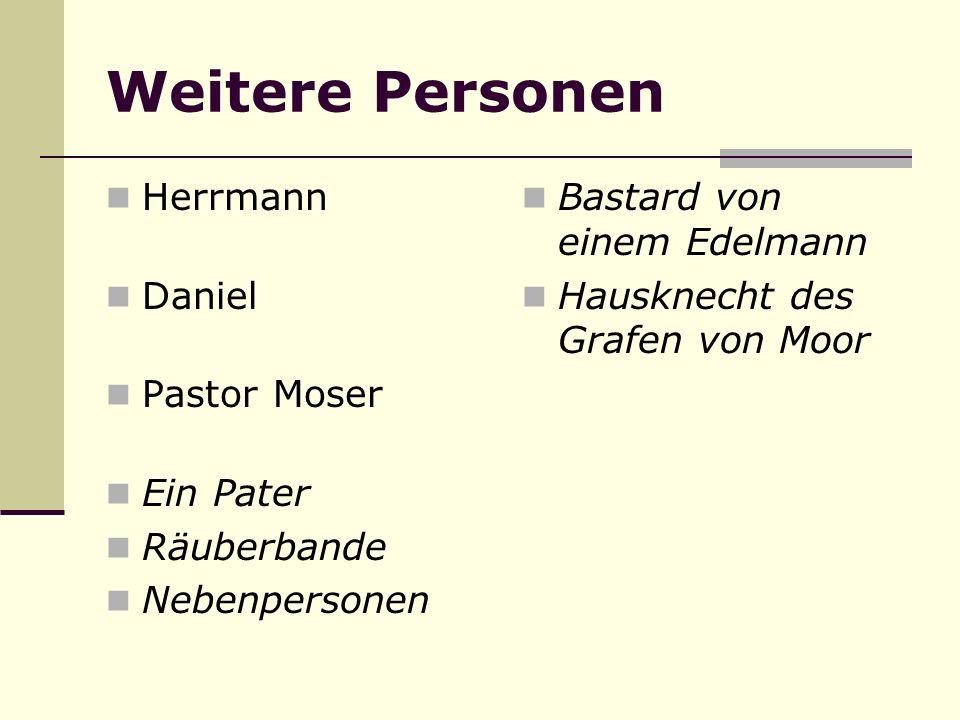 Weitere Personen Herrmann Daniel Pastor Moser Ein Pater Räuberbande
