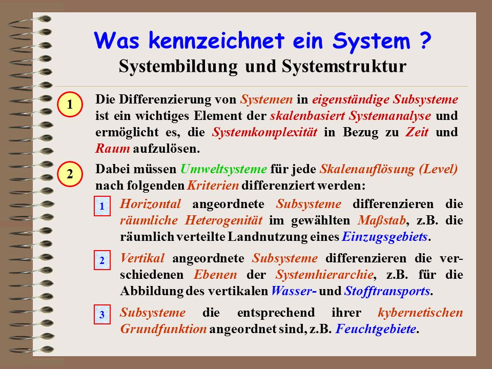 Was kennzeichnet ein System Systembildung und Systemstruktur