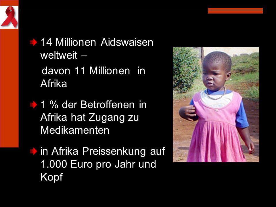 14 Millionen Aidswaisen weltweit –