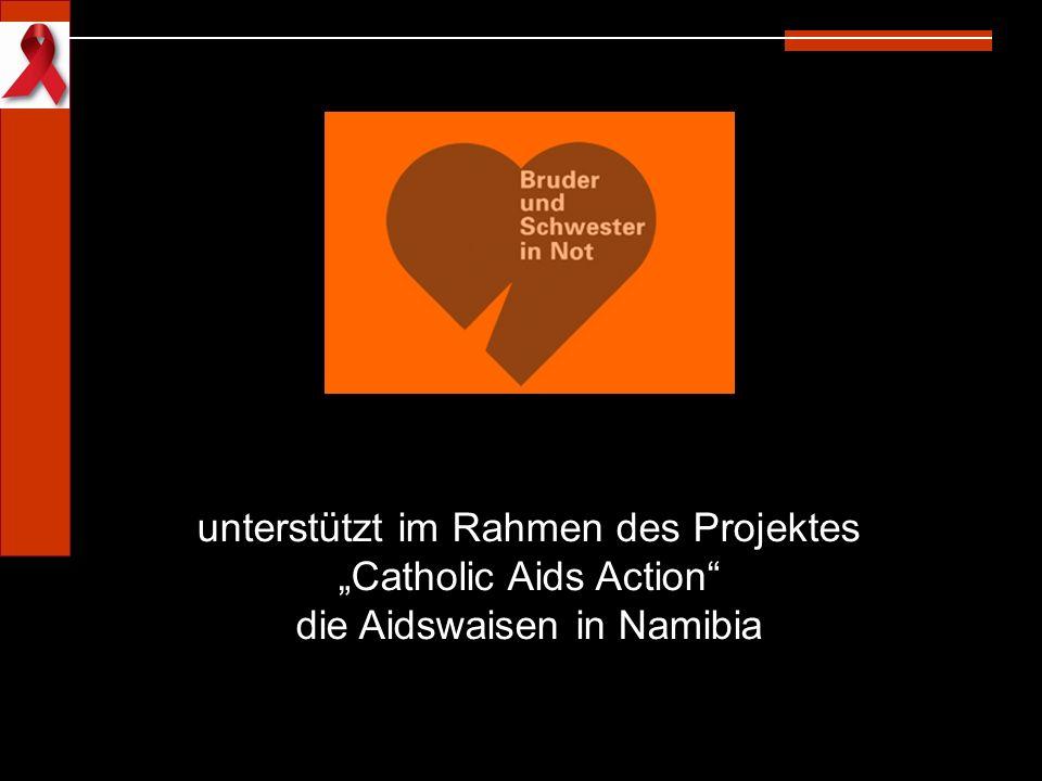 """unterstützt im Rahmen des Projektes """"Catholic Aids Action"""