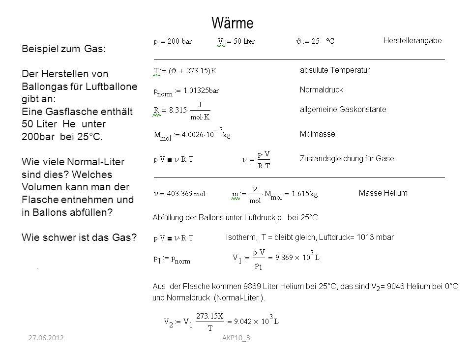 Wärme Beispiel zum Gas: