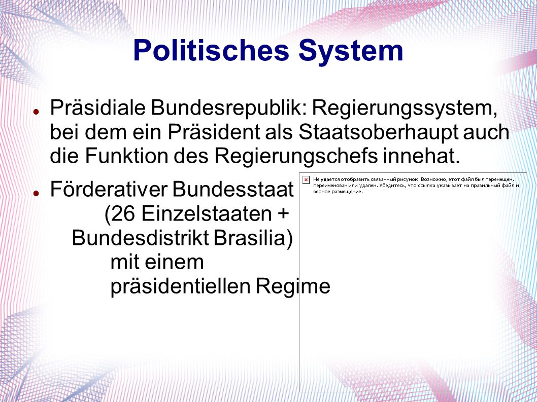 Politisches System