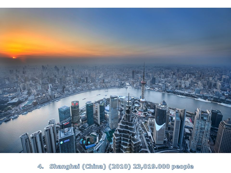 4. Shanghai (China) (2010) 23, people