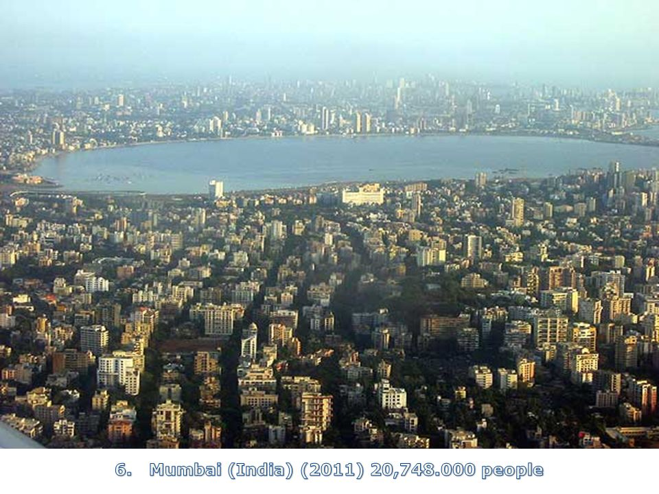 6. Mumbai (India) (2011) 20, people