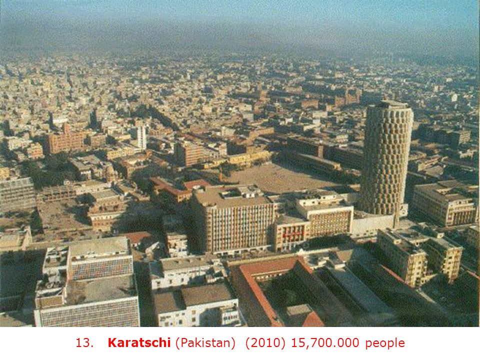 13. Karatschi (Pakistan) (2010) 15, people