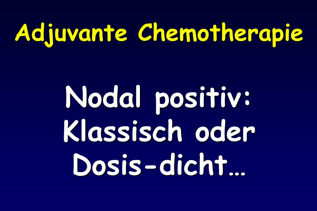 Adjuvante Chemotherapie