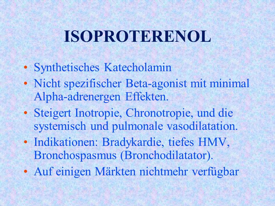 ISOPROTERENOL Synthetisches Katecholamin
