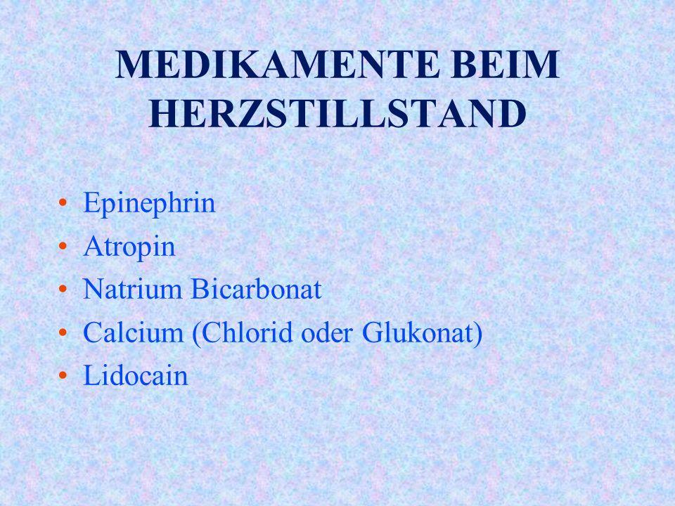 MEDIKAMENTE BEIM HERZSTILLSTAND