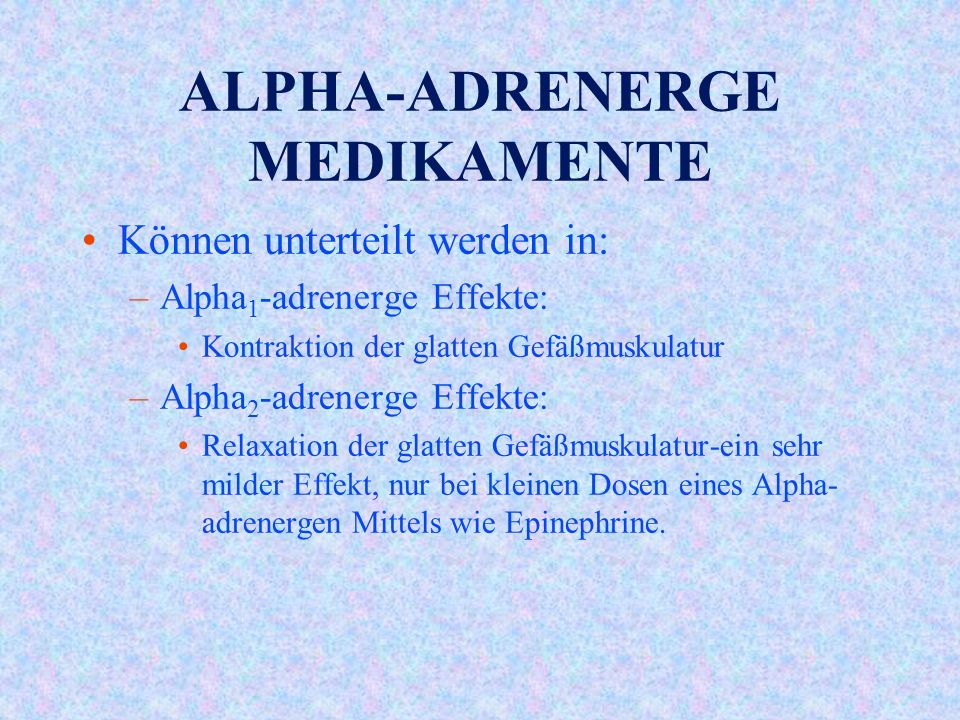 ALPHA-ADRENERGE MEDIKAMENTE