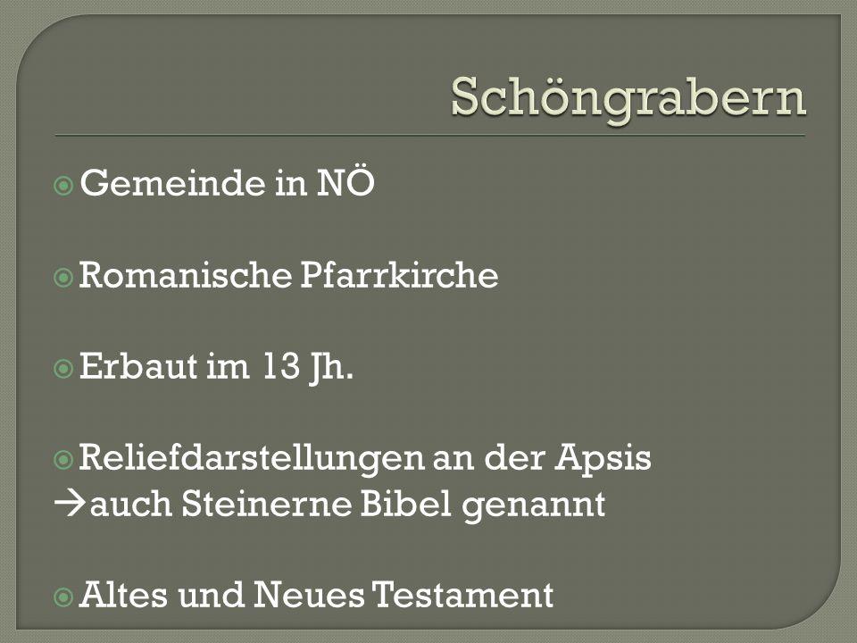 Schöngrabern Gemeinde in NÖ Romanische Pfarrkirche Erbaut im 13 Jh.