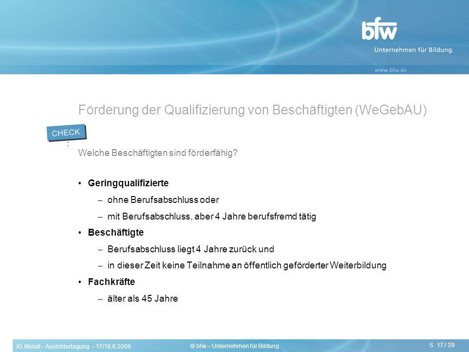 Förderung der Qualifizierung von Beschäftigten (WeGebAU)