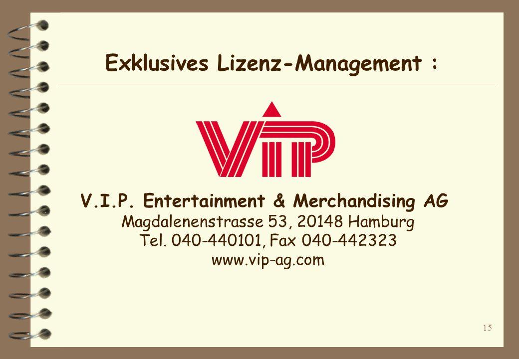 Exklusives Lizenz-Management :